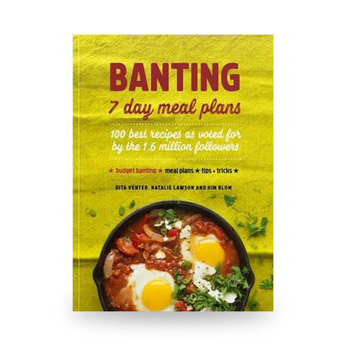 Banting 7 Day Meal Plans Recipe Book